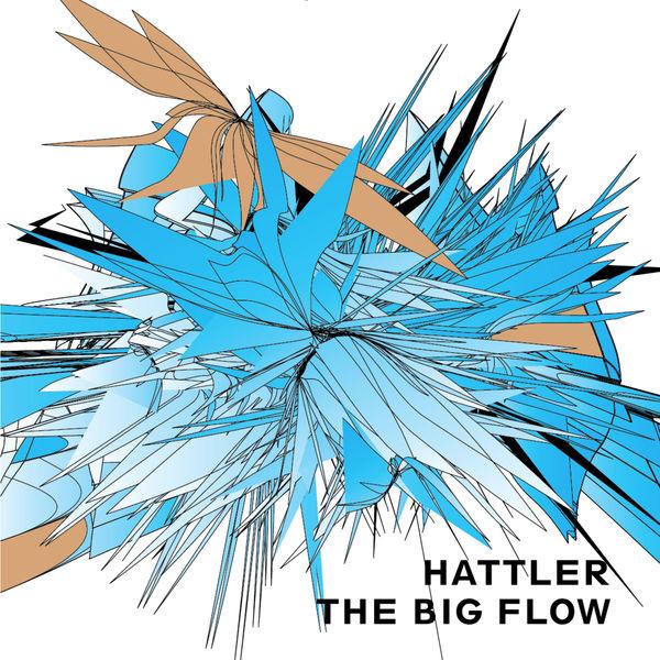 Hattler|The Big Flow