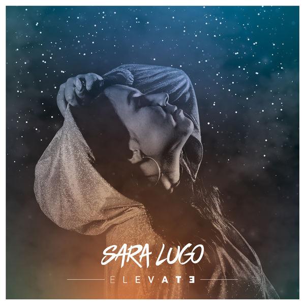 Sara Lugo - Elevate