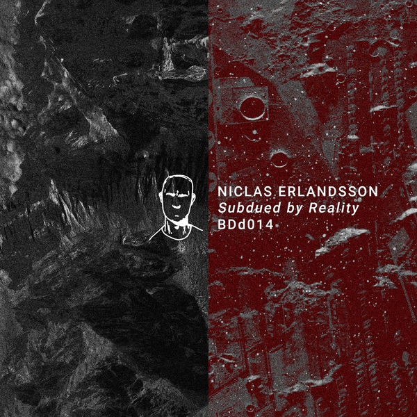 Niclas Erlandsson - Subdued by Reality EP