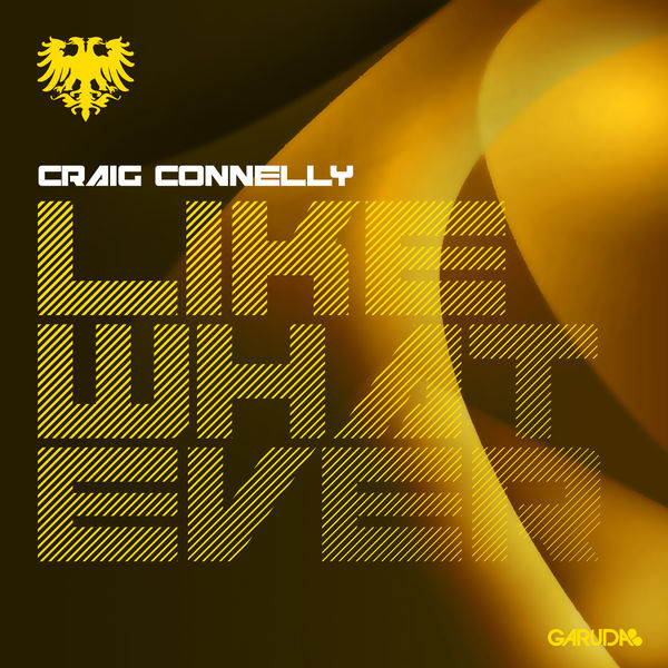 Craig Connelly - Like Whatever