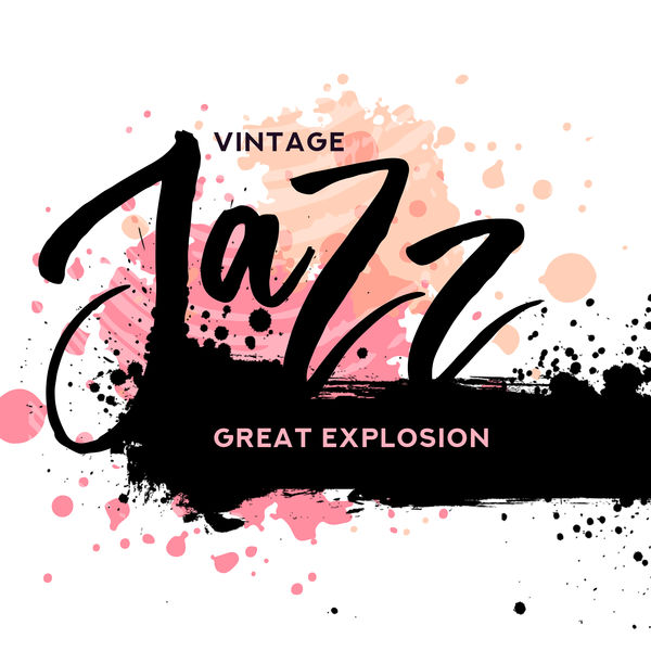 New York Jazz Lounge, Chilled Jazz Masters, Relaxing Instrumental Jazz Ensemble - Vintage Jazz Great Explosion: Compilation of Best 2019 Smooth Swing Jazz, Light & Funny Vintage Melodies Played on Piano, Trombone, Trumpet, Sax & Guitar, Old Jazz Cafe or Club Sounds
