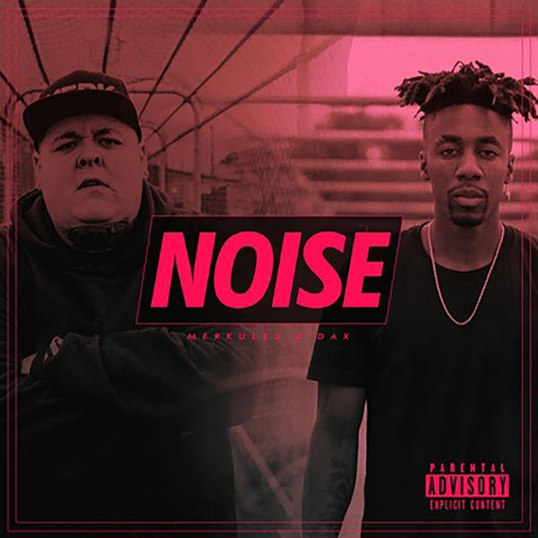 Merkules - Noise (feat. Dax)