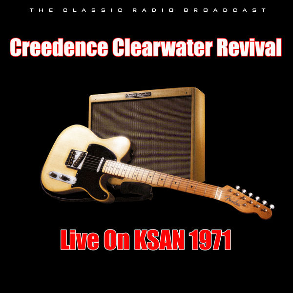 Creedence Clearwater Revival - Live On KSAN 1971