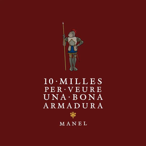 Manel - 10 milles per veure una bona armadura