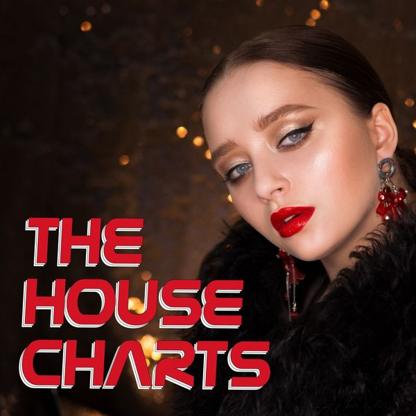 Various Artists - The Hosue Charts