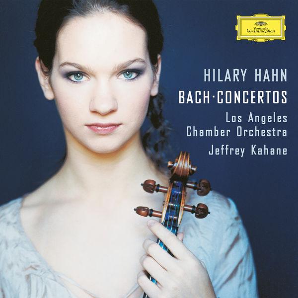 Hilary Hahn - J.S.Bach: Violin Concertos