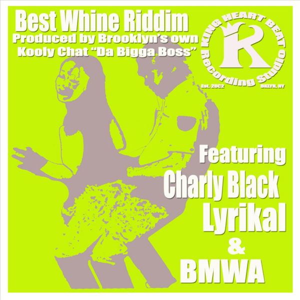 Charly Black - Best Whine Riddim (feat. Kooly Chat)