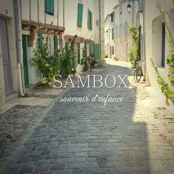 Sambox - Souvenir d'enfance