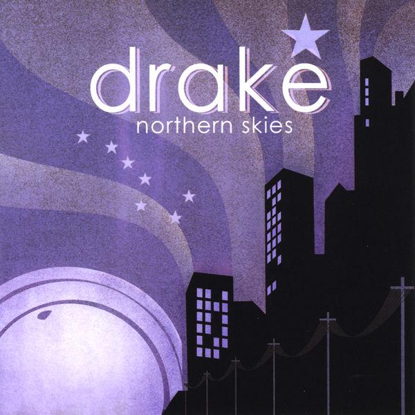 Drake - Northern Skies