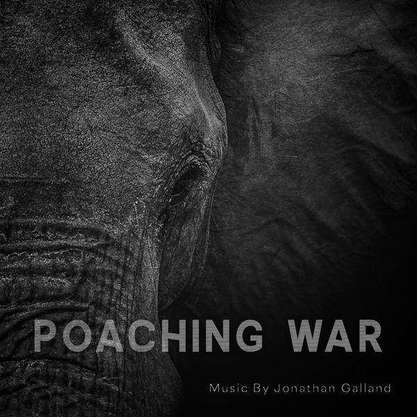 Jonathan Galland - Poaching War