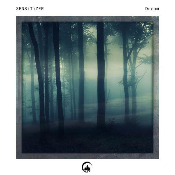 Sensitizer - Dream