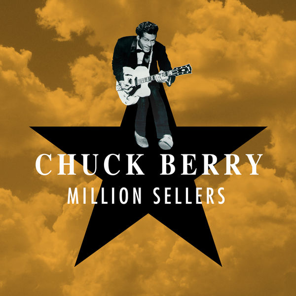 Chuck Berry - Million Sellers
