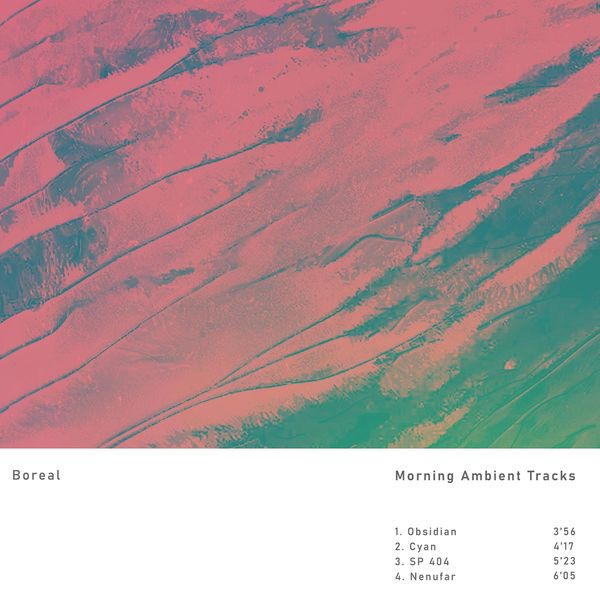 Boreal - Morning Ambient Tracks