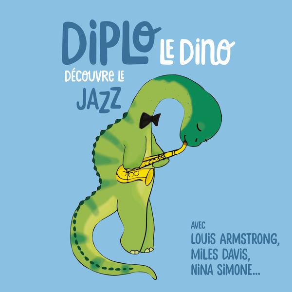 Diplo le Dino - Diplo le Dino découvre le jazz
