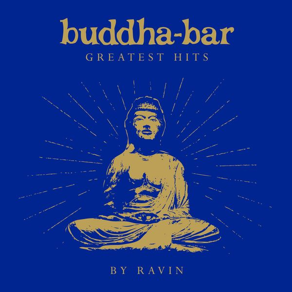 Buddha-Bar - Buddha Bar Greatest Hits (by Ravin)