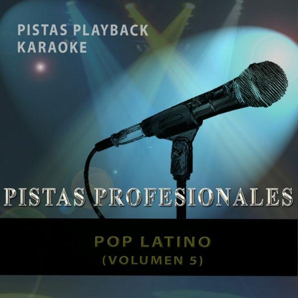 Karaoke King - Pistas Playback Karaoke. Pop Latino (Vol. 5)