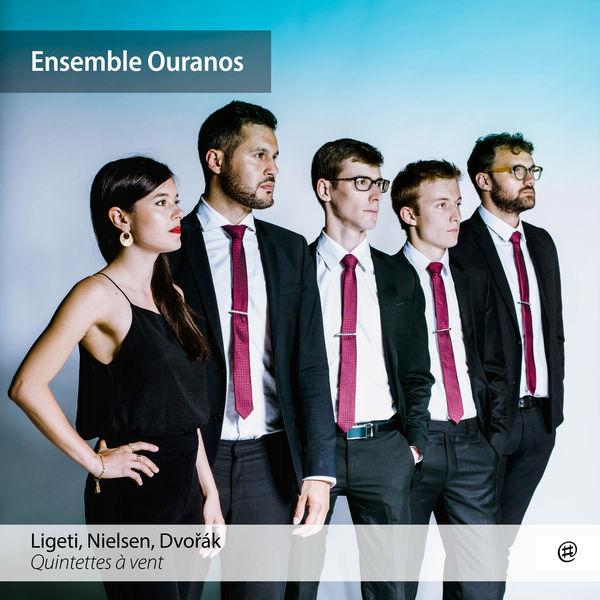 Ensemble Ouranos - Ligeti, Nielsen & Dvorak : Woodwind Quintets