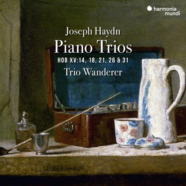 Trio Wanderer - Haydn: Piano Trios, HOB. XV:14, 18, 21, 26 & 31
