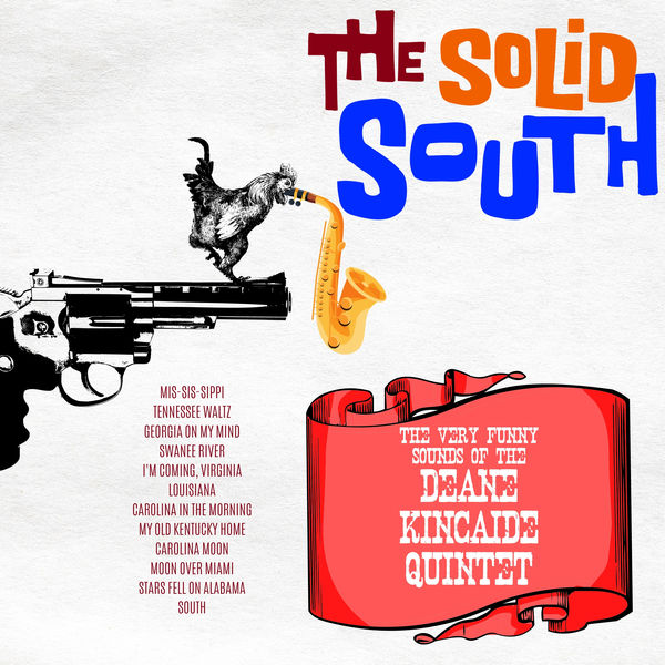 Deane Kincaide Quintet - The Solid South