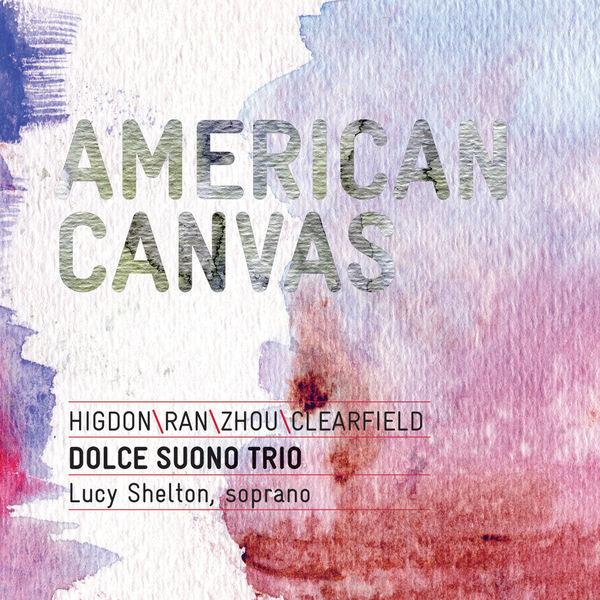 Dolce Suono Trio - American Canvas