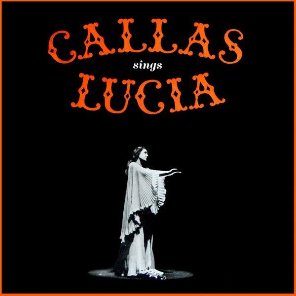 Tullio Serafin - Callas Sings Lucia