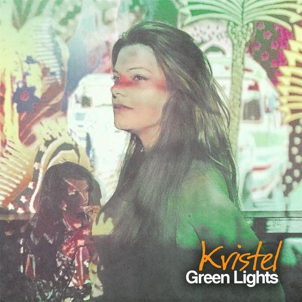 Kristel - Green Lights