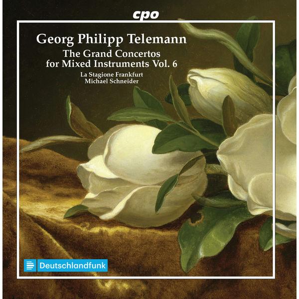 Michael Schneider|Telemann : Grand Concertos for Mixed Instruments, Vol. 6