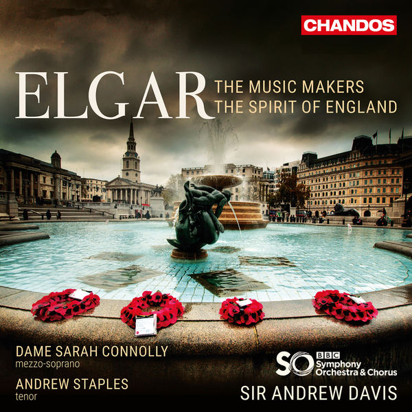 Andrew Davis - Elgar : The Music Makers, The Spirit of England