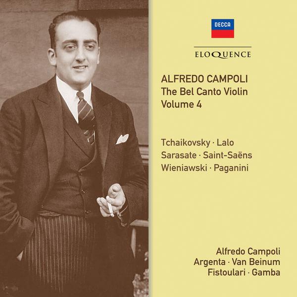 Alfredo Campoli - Campoli: The Bel Canto Violin, IV (Lalo, St-Saëns, Sarasate...)
