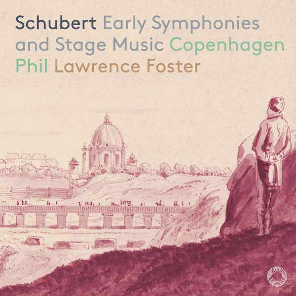 Copenhagen Philharmonic Orchestra - Schubert: Early Symphonies & Stage Music