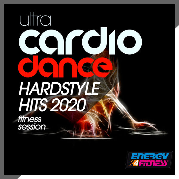 Various Artists - Ultra Cardio Dance Hardstyle Hits 2020 Fitness Session