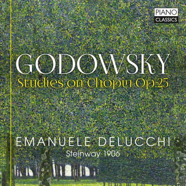 Emanuele Delucchi - Godowsky: Studies on Chopin, Op. 25
