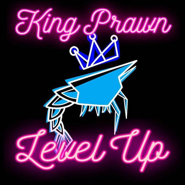 King Prawn - Level Up