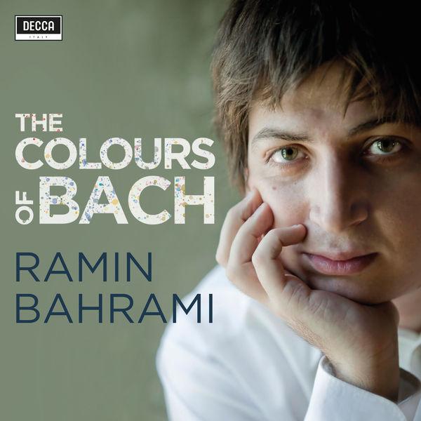 Ramin Bahrami - The Colours of Bach