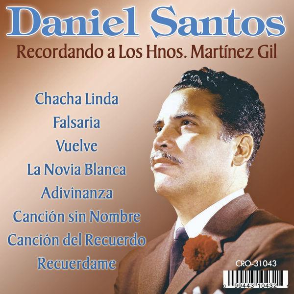 Daniel Santos - Recordando a los Hnos. Martinez Gil
