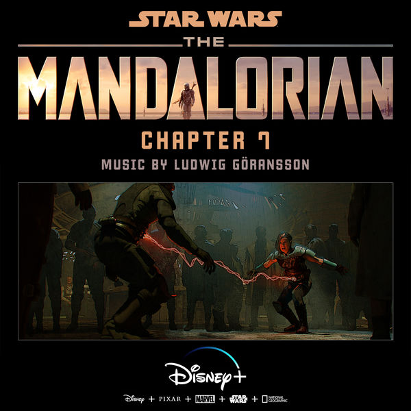 Ludwig Goransson - The Mandalorian: Chapter 7