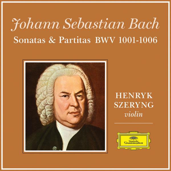 Henryk Szeryng - J.S. Bach: Sonatas And Partitas