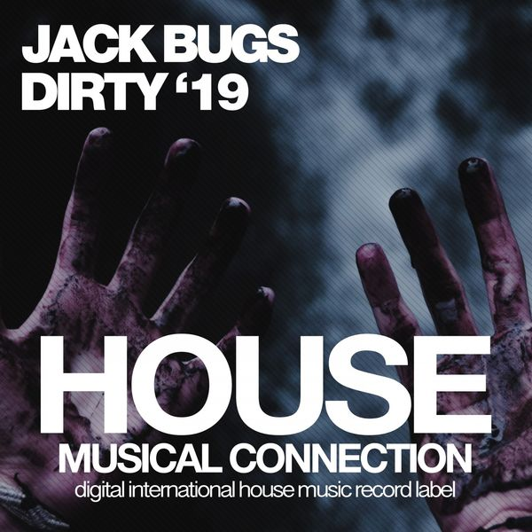 Jack Bugs - Dirty '19