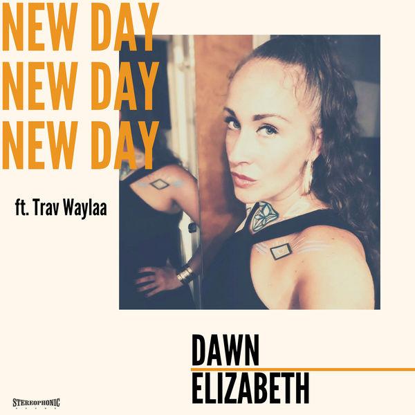 Dawn Elizabeth - New Day