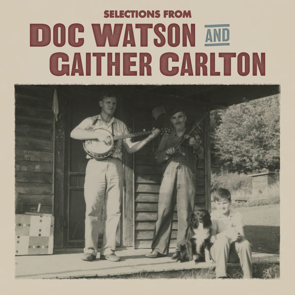 Doc Watson - Selections from Doc Watson and Gaither Carlton