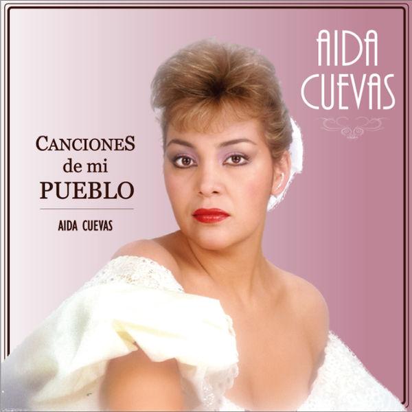 Aida Cuevas - Canciones de Mi Pueblo