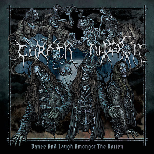 Carach Angren - Dance and Laugh Amongst the Rotten (Deluxe)