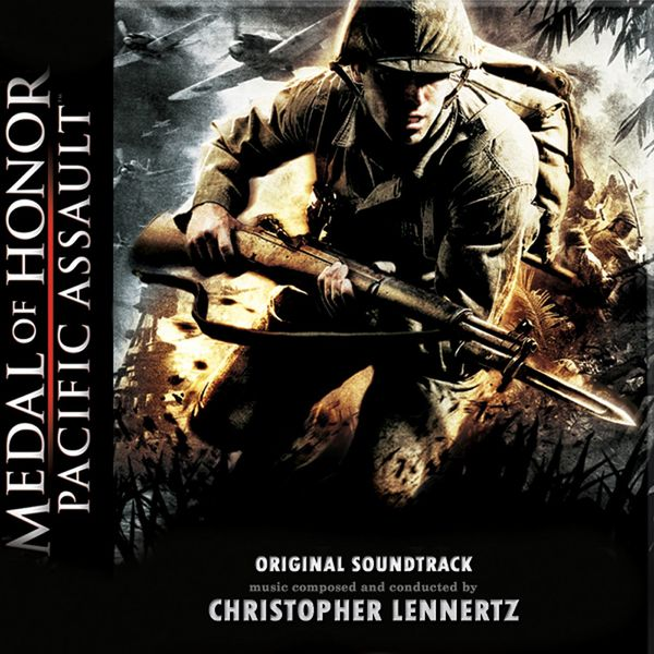 Christopher Lennertz - Medal Of Honor: Pacific Assault (Original Soundtrack)
