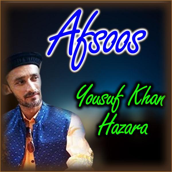 Yousuf Khan Hazara - Afsoos - Single
