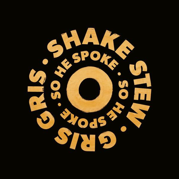 Shake Stew - So He Spoke (Radio Edit)