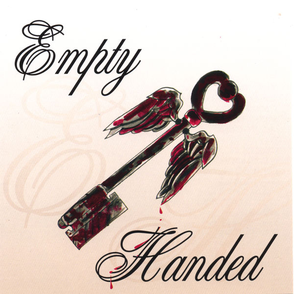 Empty Handed - Empty Handed