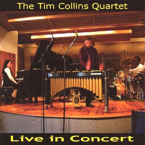 Tim Collins - Live in Concert (The Tim Collins Quartet)