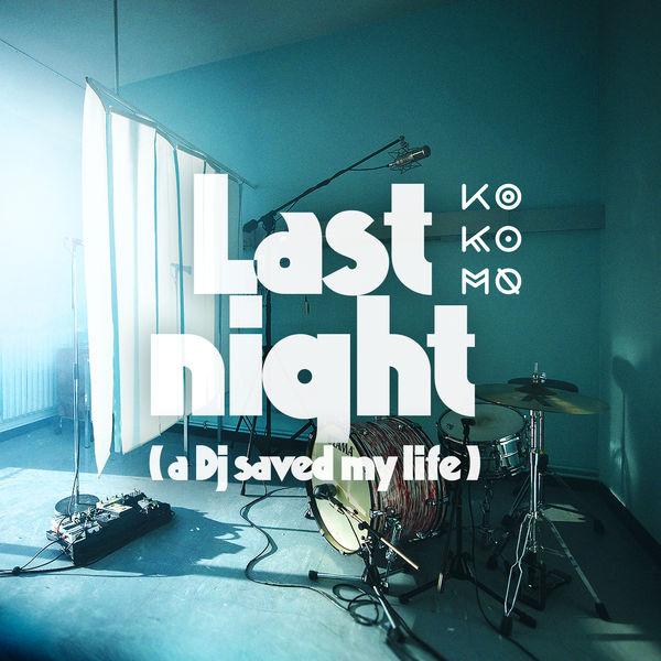KO KO MO - Last Night a DJ Saved my Life