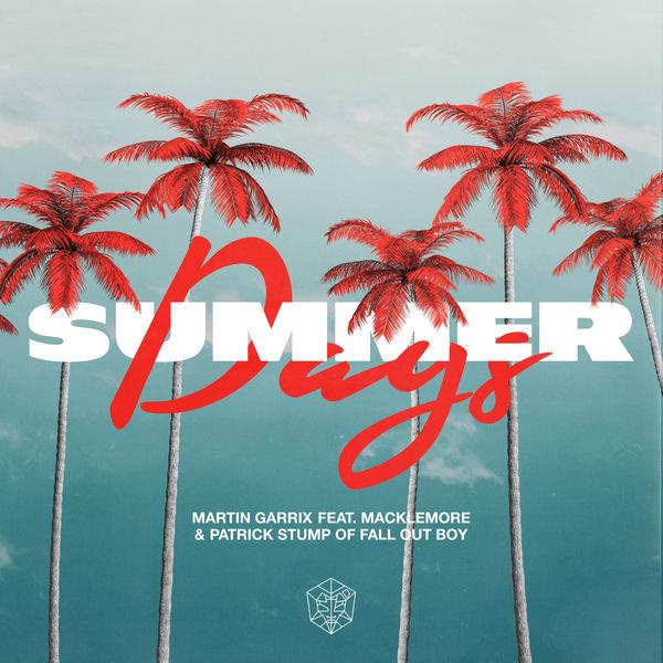 Martin Garrix - Summer Days (feat. Macklemore & Patrick Stump of Fall Out Boy)
