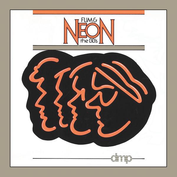 Flim & The BB's - Neon